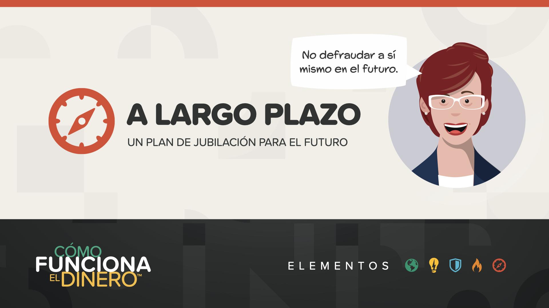 ELEMENTOS - A Largo Plazo