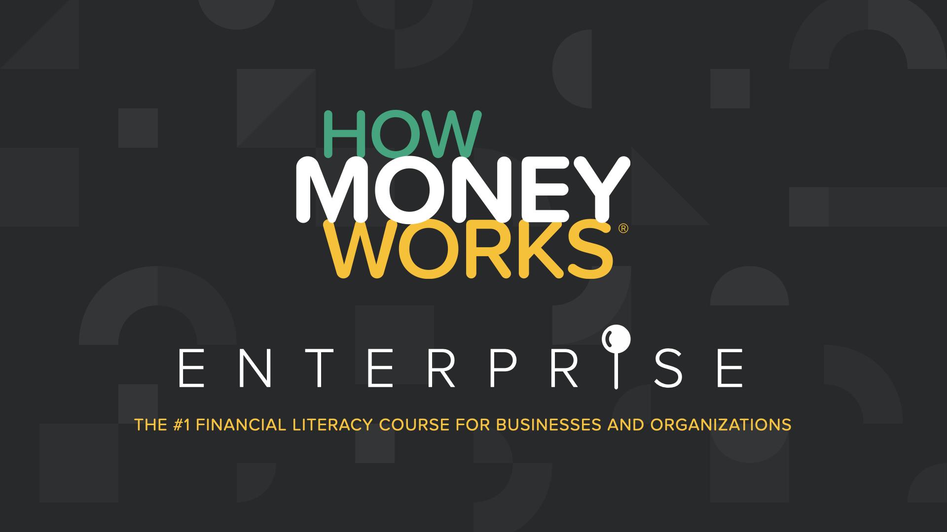 HowMoneyWorks Enterprise